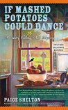 If Mashed Potatoes Could Dance (Gram's Country Cooking School Mystery #2)