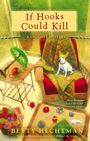 If Hooks Could Kill (Crochet Mystery, #7)