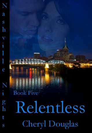 Relentless by Cheryl Douglas