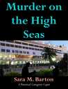 Murder on the High Seas (A Practical Caregiver Caper, #1)