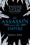 The Assassin and the Empire (Throne of Glass, #0.4)