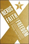 The Nexus of Faith and Freedom