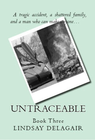 Untraceable by Lindsay Delagair