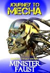 Journey to Mecha: Eight Visionary SF, Fantasy, Philosophical and Satirical Tales