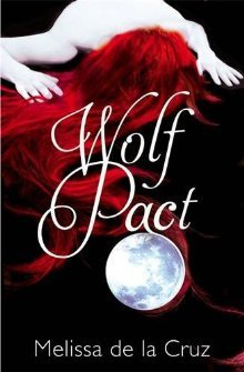 Wolf Pact by Melissa de la Cruz