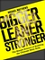 Bigger Leaner Stronger by Michael  Matthews