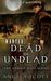 WANTED: Dead or Undead (The...