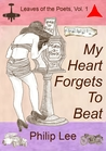 My Heart Forgets To Beat