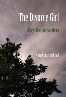 The Divorce Girl by Caryn Mirriam-Goldberg