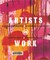 Artists @ Work: New Zealand Painters & Sculptors in the Studio