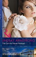 The Girl He Never Noticed by Lindsay Armstrong