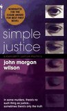 Simple Justice (Benjamin Justice Mystery, Book 1)