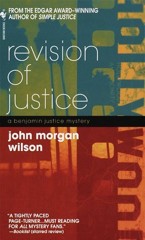 Revision of Justice by John Morgan Wilson