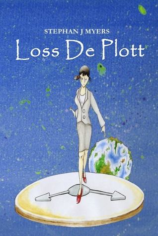 Loss De Plott by Stephan J. Myers