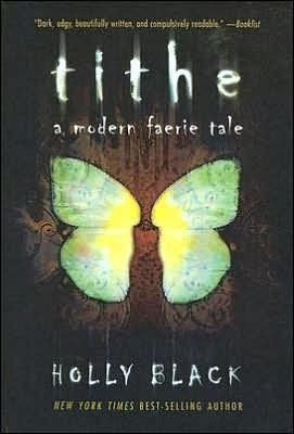Tithe (Modern Faerie Tales, #1)