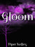 The Gloom (The Gloom Trilogy, #1)