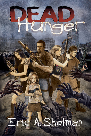Dead Hunger: The Flex Sheridan Chronicle (Dead Hunger #1)