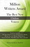 Million Writers Award: The Best New Online Voices