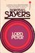 Lord Peter: A collection of all the Lord Peter Wimsey stories