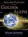 Armand Ptolemy and the Golden Aleph