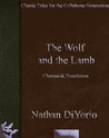 The Wolf and the Lamb [Chatspeak Translation]