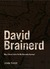 David Brainerd: May I Never...