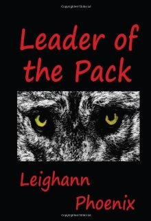 Leader of the Pack by Leighann Phoenix