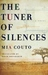 The Tuner of Silences by Mia Couto