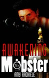 Awakening the Mobster (Mobster, #2)