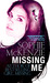 Missing Me by Sophie McKenzie