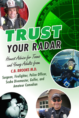 Trust Your Radar by C.B. Brooks