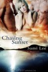 Chasing Sunset (Sunset #1)