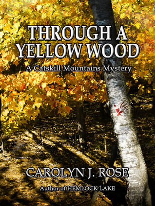 Through a Yellow Wood (A Catskill Mounains Mystery, #2)