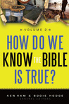 How Do We Know the Bible is True: Volume 2