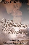 Yellowstone Deception (Yellowstone Romance, #5)