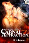 Carnal Attraction (Decadent Edge)