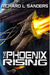 The Phoenix Rising (The Phoenix Conspiracy, #2)