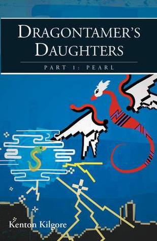 Dragontamer's Daughters, Part 1: Pearl