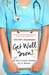 Get Well Soon! My (un)Brilliant Career As A Nurse