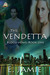 The Vendetta (Blood Vows Book One)