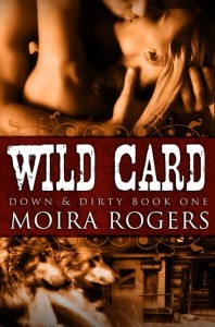 Wild Card by Moira Rogers