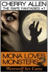 Mona Loves Monsters 2, Werewolf Sex Curse by Cherry Allen