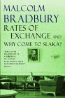 Rates of Exchange & Why Come to Slaka? by Malcolm Bradbury