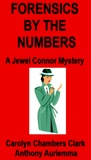 Forensics by the Numbers (Jewel Connor Mysteries)