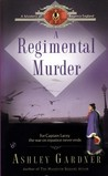 A Regimental Murder (Captain Lacey, #2)