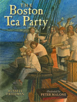 The Boston Tea Party by Russell Freedman