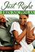 Just Right (Bradfords, #1)