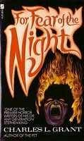 For Fear of the Night by Charles L. Grant