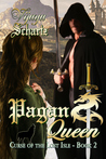 Pagan Queen (Curse of the Lost Isle, #2)