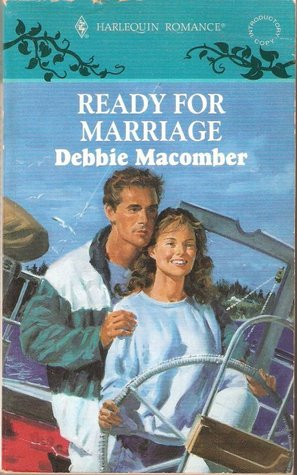 Ready For Marriage by Debbie Macomber